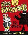 King Flashypants and the Evil Emperor by Andy Riley (Paperback, 2016)