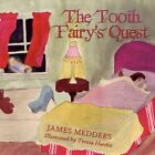 The Tooth Fairy's Quest by James Medders 9781606725498 (paperback 2008)