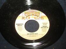 """Roberta Kelly """"Oh Happy Day"""" 45 SIngle PROMO MONO Stereo"""