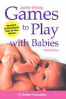 Games to Play with Babies by Jackie Silberg (Paperback, 2004)