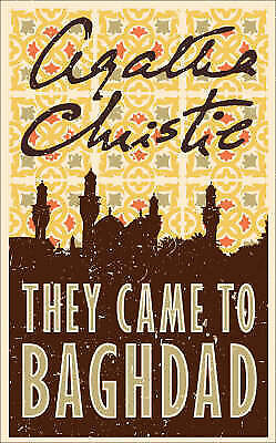 They Came to Baghdad  Agatha Christie Book
