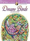 Creative Haven Dream Birds Coloring Book by Miryam Adatto (Paperback, 2016)