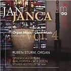 Jan Janca - , Vol. 4: Organ Music; Choir Music (2016)