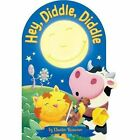 Hey, Diddle, Diddle by Charles Reasoner (Board book, 2014)