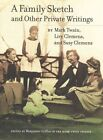 A Family Sketch and Other Private Writings by Mark Twain, Susy Clemens, Livy Clemens (Hardback, 2014)