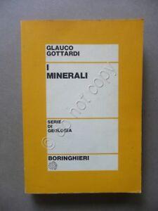I-Minerali-Glauco-Gottardi-Serie-di-Geologia-Boringhieri-Torino-1976-Scienza