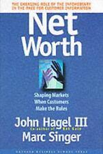 Net Worth by John Hagel III, Marc Singer, Good Book
