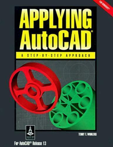 Applying Autocad, Windows Version: A Step-By-