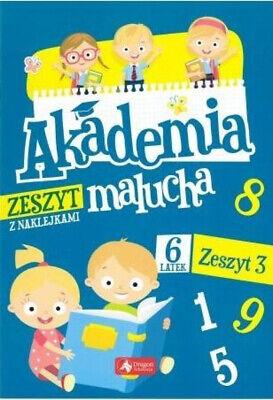 Akademia Malucha Dla 6-latka. Zeszyt 3 - Praca Zbiorowa