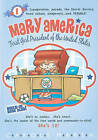 Mary America: First Girl President of the United States by Carole Marsh (Paperback / softback, 2010)