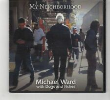 (HE627) My Neighborhood, Michael Ward with Dogs and Fishes - 2015 CD