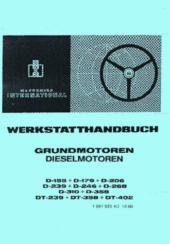 Werkstatthandbuch Grundmotoren IHC D-358 DT-239 DT-358 DT-402