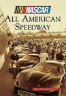 All American Speedway by Bill Poindexter (Paperback / softback, 2013)
