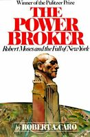 The Power Broker: Robert Moses And The Fall Of York By Robert A. Caro, (pape on sale