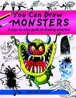 You Can Draw Monsters: a Step-by-step Guide to Drawing Monstrous Beasts by Martin Ursell (Paperback, 2005)