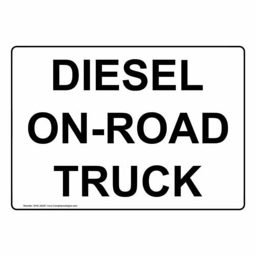 ComplianceSigns Diesel On-Road Truck Sign 14 X 10 in with English Text White