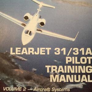 learjet 31 learjet 31a pilot training manual vol 2 aircraft rh ebay com learjet 45 pilot training manual pdf learjet 35 pilot manual