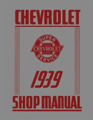 1939 Chevrolet Car /& Truck Shop Manual