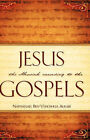 Jesus the Messiah According to the Gospels by Nathanael Ben-Yehoshua Alrab (Paperback / softback, 2007)