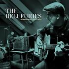 Workingmans Bellfuries von The Bellfuries (2015)