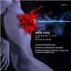 Eddie Mora - : String Quartets Nos. 1, 2 & 3; Sula; Bocetos a Yolanda (2012)