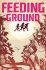 Feeding Ground by Swifty Lang, Christopher Mangun (Hardback, 2011)