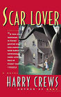 Scar Lover by Crews (Paperback, 1993)