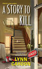 A Story To Kill by Lynn Cahoon (Paperback, 2016)