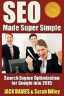 Seo Made Super Simple: Search Engine Optimization for Google by Jack Davies (Paperback / softback, 2014)