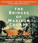 The Bridges of Madison County by Robert James Waller (CD-Audio, 2014)
