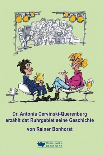 1 von 1 - Dr. Antonia Cervinski-Querenburg erzählt dat Ruhrgebiet seine Geschichte von...