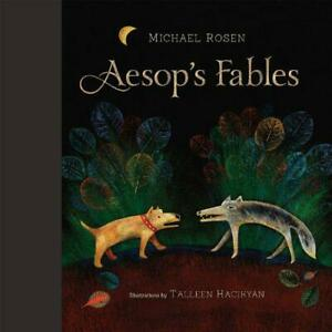 Aesop-039-s-Fables-by-Talleen-Hacikyan-Michael-Rosen-NEW-Book-FREE-amp-FAST-Deliver