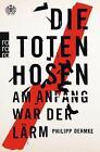 Die Toten Hosen von Philipp Oehmke (2015, Klappenbroschur)