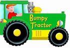 Bumpy Tractor by Bonnier Books Ltd (Board book, 2005)