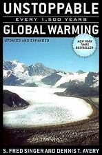 NEW! Unstoppable Global Warming: Every 1,500 Years. S. Fred Singer&Dennis T. PBk