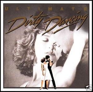 DIRTY DANCING - D/Rem SOUNDTRACK CD ~ ULTIMATE ~ 80\'s PATRICK ...