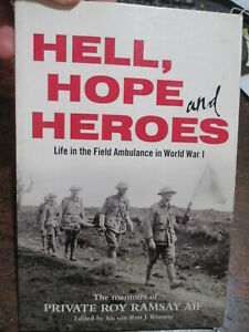 Life-in-the-Australian-3rd-Field-Ambulance-AIF-in-WW1-Hell-Hope-and-Heroes-book