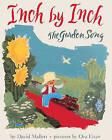 Inch by Inch: The Garden Song by David Mallett (Hardback, 1999)