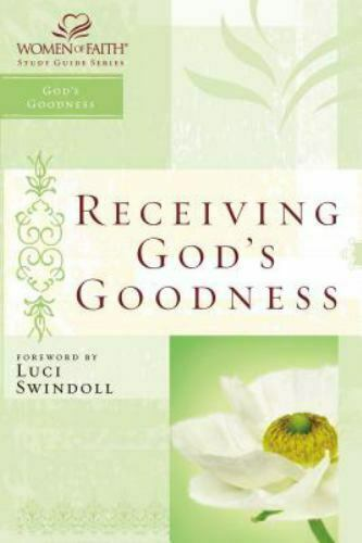 Receiving God s Goodness Women Of Faith Study Guides By Kinde, Christa, Good B - $1.32