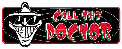 DR FEELGOOD CALL THE DOCTOR CAR WINDOW STICKER DECAL