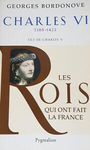 Charles VI Par Georges Bordonove