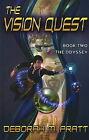 Vision Quest: Bk. 2: Odyssey by Deborah M. Pratt (Hardback, 2008)