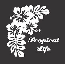 Flowers Tropical Life - Die Cut Vinyl Window Decal/Sticker for Car/Truck