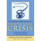 Confronting America's Health Care Crisis Establishing a Clinic for The Medicall