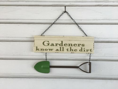 "Primitive farmhouse garden sign /""Gardeners know all the dirt/"" chippy paint cream"