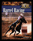 Barrel Racing by Janell Broyles (Paperback / softback, 2006)