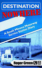 Destination Nowhere by Roger Green (Paperback / softback, 2004)