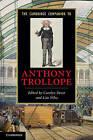The Cambridge Companion to Anthony Trollope by Cambridge University Press (Hardback, 2010)