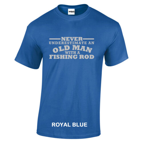 Fishing Rod Never Underestimate An Old Man With a T SHIRT Silver text S to 5XL