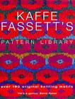 Kaffe Fassett's Pattern Library by Kaffe Fassett (Hardback, 2003)
